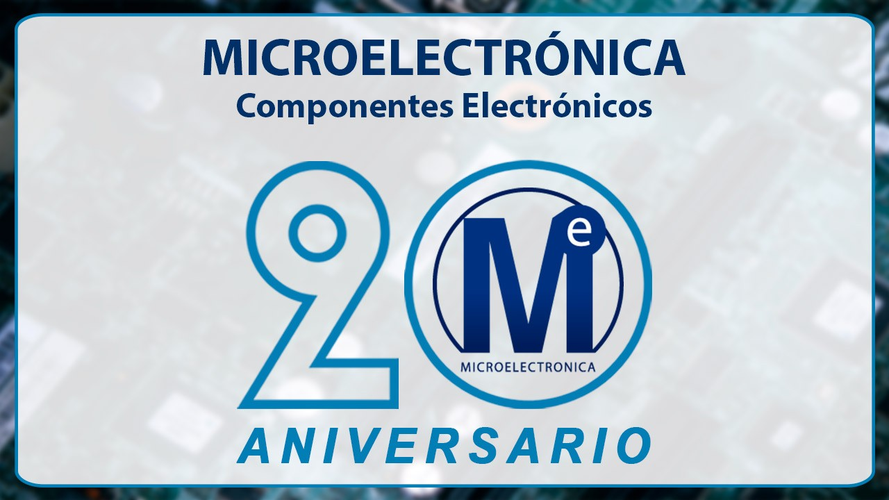 Microelectrónica Componentes cumple 20 años